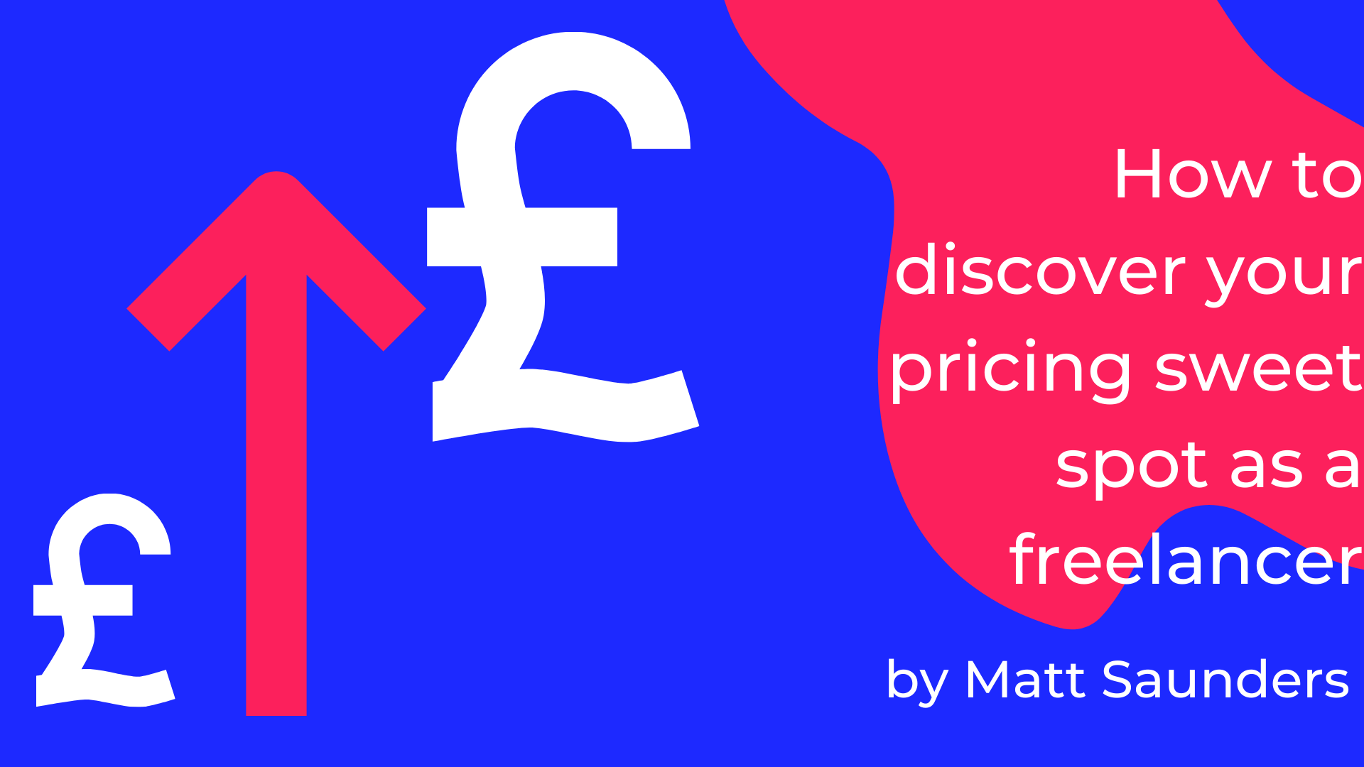 How to discover your pricing sweet spot as a freelancer